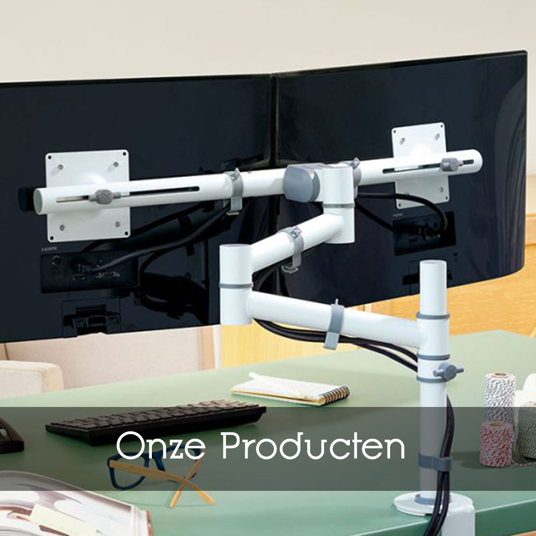 Onze producten - monitorarmen, cpu houders, akoestiek, elektrificatie